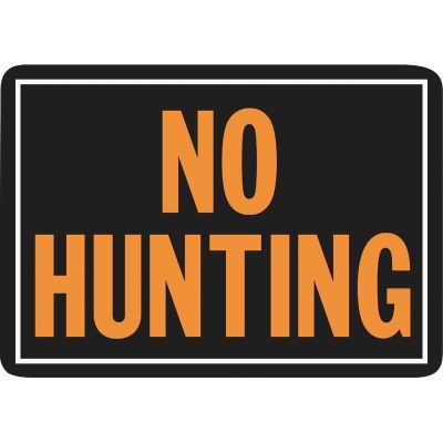 Hy-Ko Aluminum Sign, No Hunting
