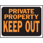 Hy-Ko Plastic Sign, Private Property Keep Out Image 1