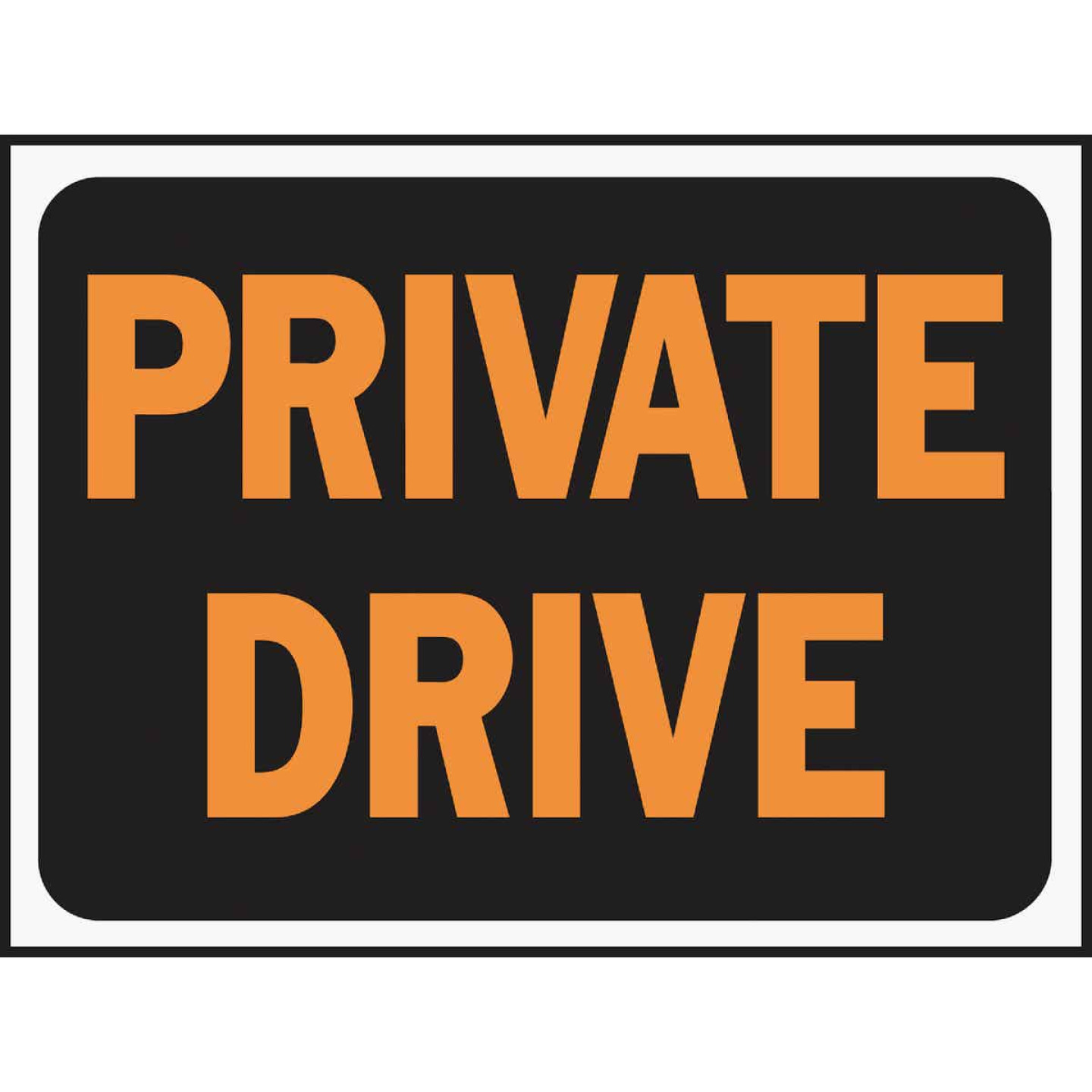 Hy-Ko Plastic Sign, Private Drive Image 1